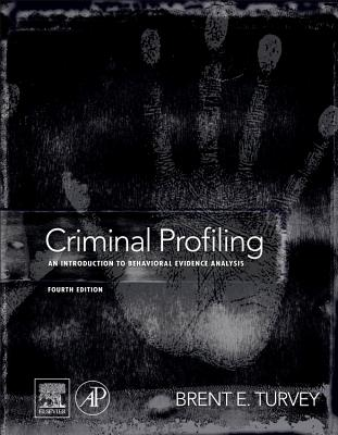 Criminal Profiling By Turvey, Brent E. (EDT)